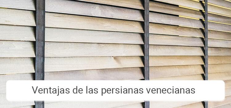 Ventajas de las persianas venecianas