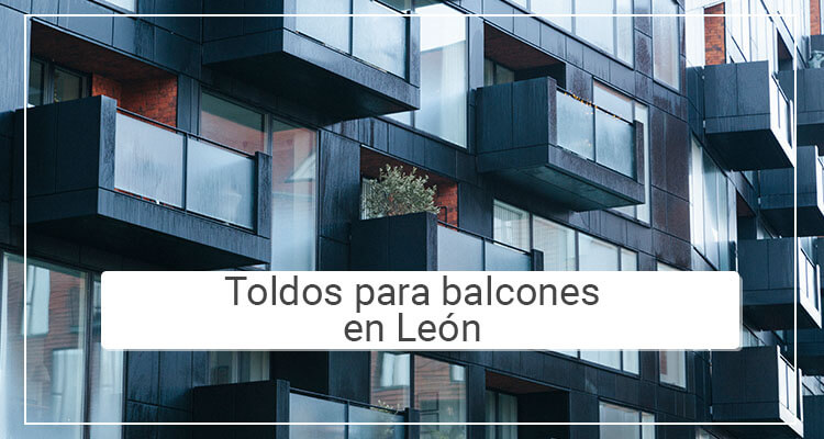 Toldos para balcones en León