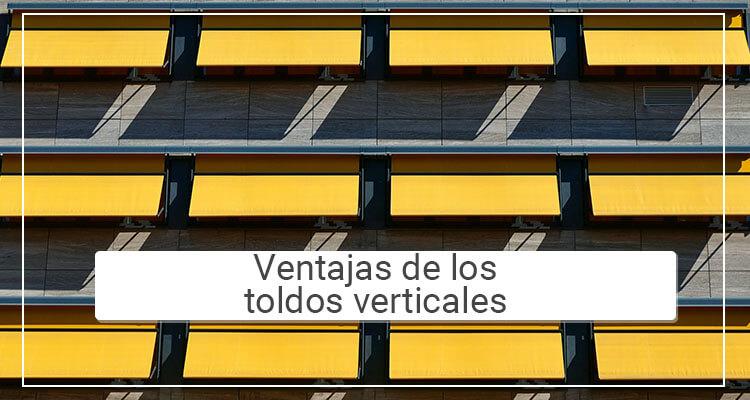 Ventajas de los toldos verticales