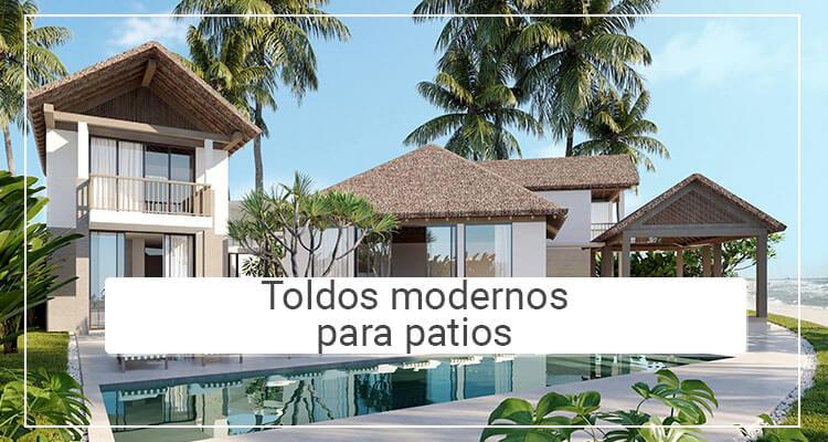 Toldos modernos para patios