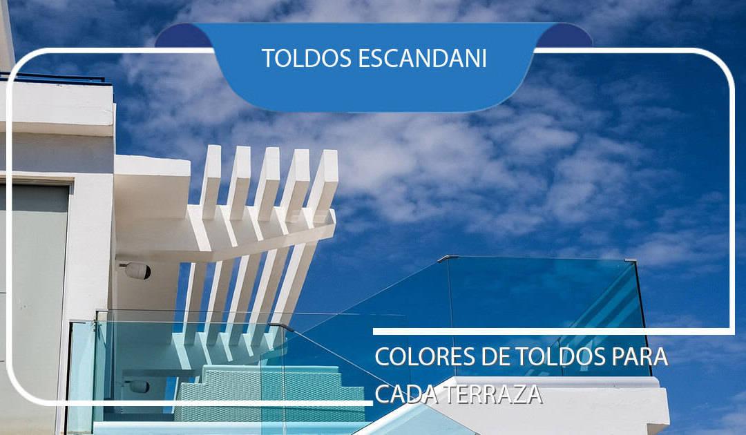 [Actualización] Colores de toldos ideales para cada terraza